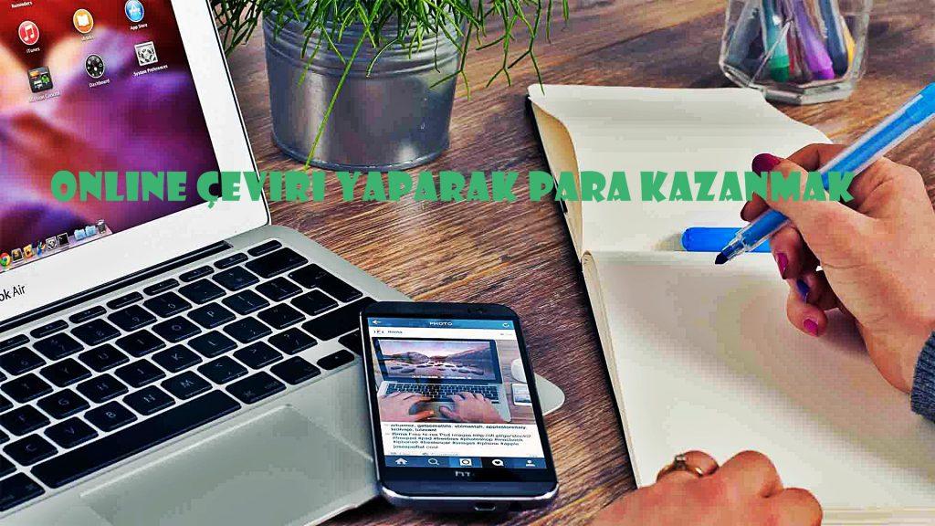 Online tercüme Yaparak Para Kazanma