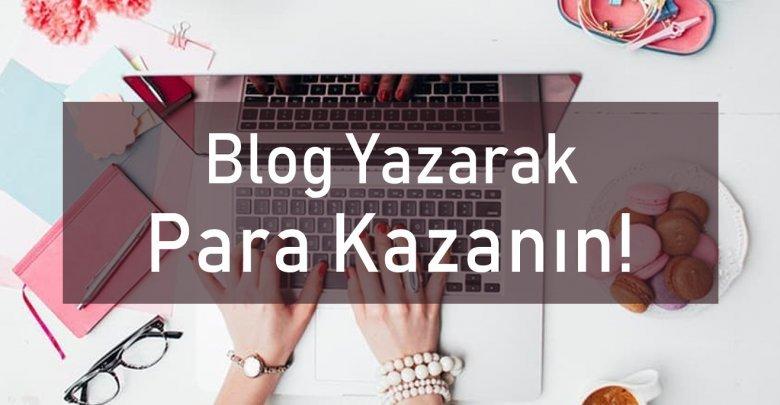 Blog Yazarak Para Kazanmak, Blog açarak paza kazanma yolları