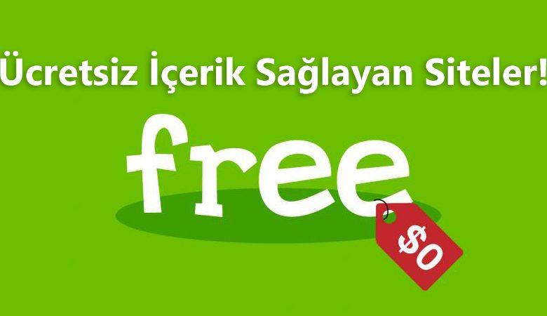 Ücretsiz İçerik Sağlayan Faydalı Siteler!